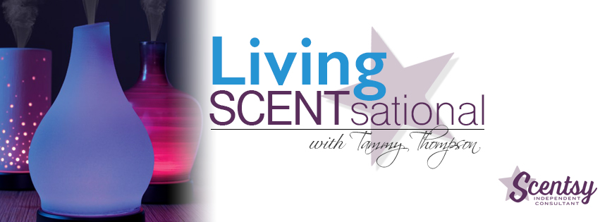 Living SCENTsational with Tammy Thompson - Independent           Scentsy Consultant